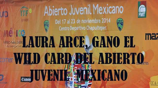 LAURA ARCE SE GANÓ EL WILD CARD PARA EL ABIERTO JUVENIL MEXICANO