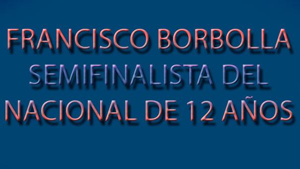 FRANCISCO BORBOLLA SE ABRE PASO EN EL CAMPEONATO NACIONAL