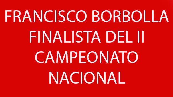 FRANCISCO BORBOLLA EN LA FINAL DEL II NACIONAL EN MONTERREY