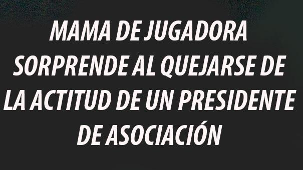 MAMA DE JUGADORA PONE EL GRITO EN EL CIELO… ESPERA LA CONCLUSIÓN