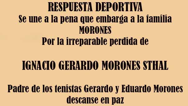 TENISTAS FALLECIDOS: IGNACIO GERARDO MORORES STHAL, DESCANSE EN PAZ