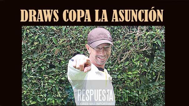 DRAWS COPA LA ASUNCIÓN
