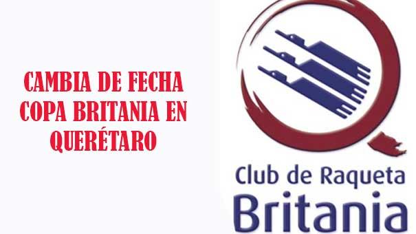 QUERETARO: Cambia de fecha la XX Copa Raqueta Britania 2016, adultos y nuevos valores
