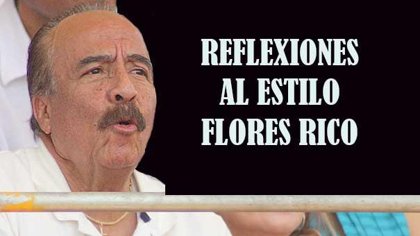 REFLEXIONES AL ESTILO FLORES RICO… EN BREVE LO DISFRUTARAS EN RESPUESTA DEPORTIVA
