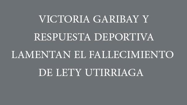 TENISTAS FALLECIDOS: LETY UTIRRIAGA