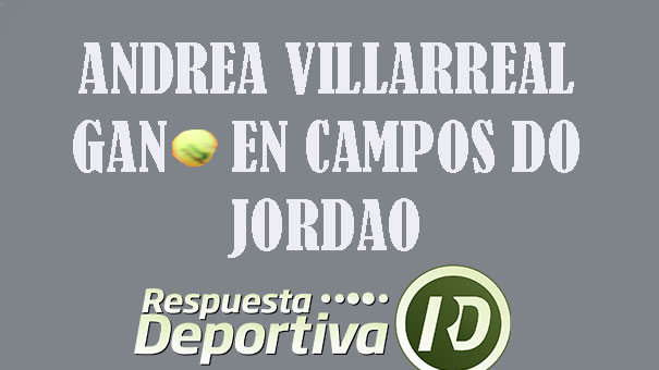 ANDREA VILLARREAL SUDO EN CAMPOS DO JORDAO, PERO GANÓ