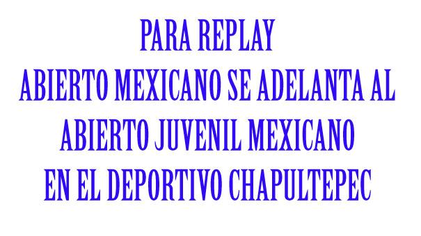 EL ABIERTO MEXICANO SE LANZARÁ EN LA CASA DEL ABIERTO JUVENIL MEXICANO…