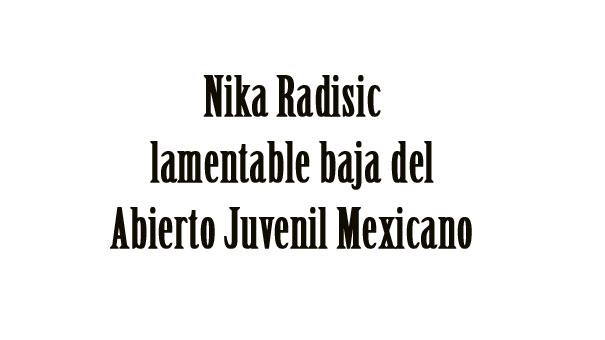 ABIERTO JUVENIL MEXICANO: CAUSA BAJA LA CUARTA MEJOR JUGADORA INSCRITA