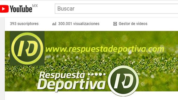 RESPUESTA DEPORTIVA TV LLEGÓ A 300 MIL VISUALIZACIONES