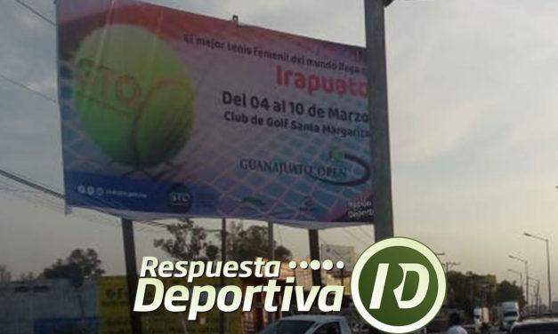 GUANAJUATO OPEN: ANUNCIOS ESPECTACULARES EN LAS AVENIDAS MÁS IMPORTANTES DE IRAPUATO