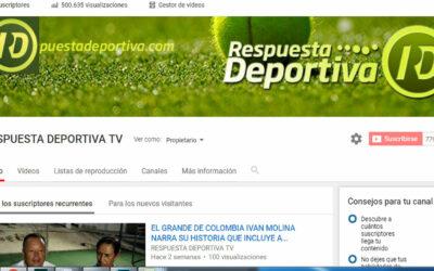 RESPUESTA DEPORTIVA TV SUPERA LAS 500 MIL VISUALIZACIONES
